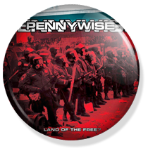 chapa de 25mm, Pennywise, Land of the Free? album button