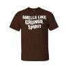 smells like grunge spirit t-shirt brown