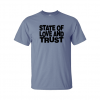 state and love and trust t-shirt blue