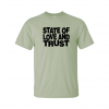 state and love and trust t-shirt green
